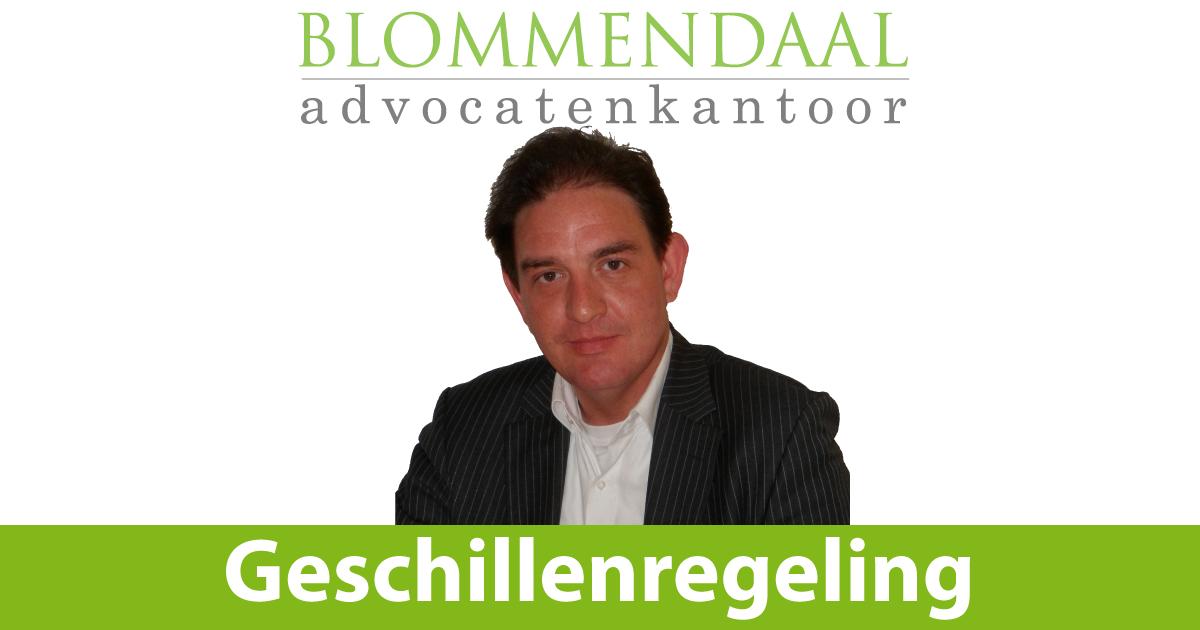 Geschillenregeling Blommendaal Advocatenkantoor